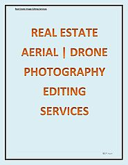 Aerial photography editing services by Real Estate Image Editing Services - issuu