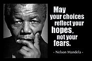 """May your choices reflect hopes, not fears."""