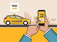 4 Reasons To Invest In Taxi App Development