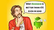 The Major Pros That Make Android a Stellar Mobile OS
