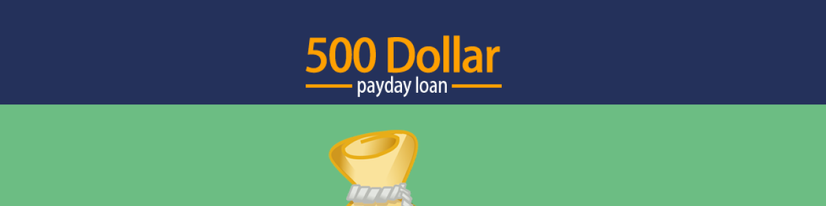 Headline for Financial Services - 500 Dollar Payday Loans Instantly