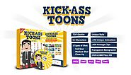 Kick-Ass Toons Review - (FREE) Bonus of Kick-Ass Toons