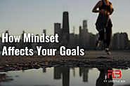 How Mindset Affects Your Goals - Fit Lifestyle Box