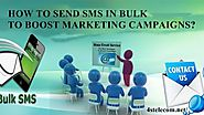 HOW TO SEND SMS IN BULK TO BOOST MARKETING CAMPAIGNS?