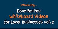 Whiteboard Videos For Local Businesses Vol.2 review & bonus - I was Shocked!