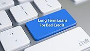 Bad Credit Long Term Loans Best Way To Swift Cash Online with Easy Repayment Options