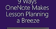9 Ways OneNote Makes Lesson-Planning a Breeze