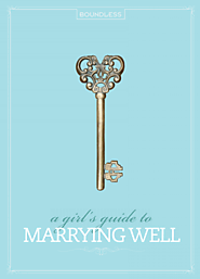A Girl's Guide to Marrying Well