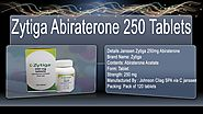Buy Zytiga Online | Indian Generic Abiraterone 250mg Tablets | Prostate Cancer Drugs Online Supplier