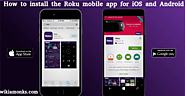 How to install the Roku mobile app for iOS and Android