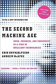 The Second Machine Age: Work, Progress, and Prosperity in a Time of Brilliant Technologies Paperback – January 25, 2016