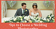 Tips To Choose A Wedding Photographer