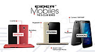 "Explore the ""The EIDER E-Club Series"" Smartphones with amazing features"