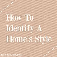 Tips For Identifying A Home's Style - with Infographic