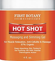 Hot Shot Slimming Gel and Massaging Gel 4 fl. oz Great for Muscle Relaxation and Massage Best Anti Cellulite Cream Wi...