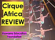 Cirque Africa Review - Shellharbour (Wollongong) Australia 2016