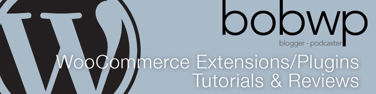 Headline for WooCommerce Extension and Plugin Tutorials and Reviews