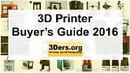 Best 3D Printer 2016: the 3D Printer Buyer's Guide