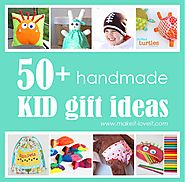 50+ Great Homemade Kid Gift Ideas | Make It and Love It