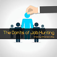 The Don'ts of Job Hunting