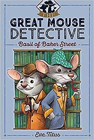 Basil of Baker Street (The Great Mouse Detective) by Eve Titus