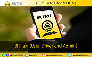 BR Taxi app Similar to UBER and OLA