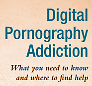 Digital Pornography Addiction