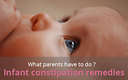 Infant Constipation Remedies, What Parents Have to Do? - Baby Heed
