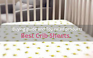 Best Crib Sheets: Buying Guide and Top Rated Products - Baby Heed