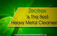 Zeotrex - Heavy Metal Detox | All Natural Body Detox Cleansing