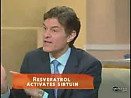 Dr Oz Talks about Resveratrol Benefits