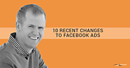 10 Recent Changes Impacting Facebook Advertisers