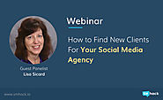 How to Find New Clients for Your Social Media Agency [Webinar]