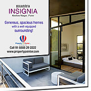 Mantra Insignia Keshav Nagar Pune offers Luxurious Lifestyle at Very Affordable Rates