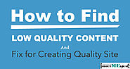 How to Find Low-Quality Content & Create A Better Site