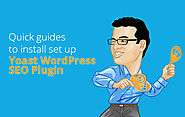 Quick guides to install set up Yoast WordPress SEO Plugin