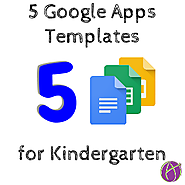 5 Google Apps Templates for Kindergarten - Teacher Tech