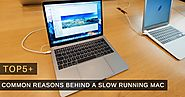 Top 5+ Common Reasons Behind a Slow Running Mac