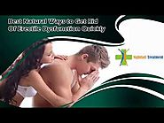 Best Natural Ways to Get Rid Of Erectile Dysfunction Quickly