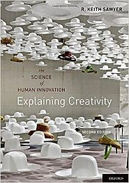 Explaining Creativity: The Science of Human Innovation 2nd Edition