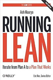 Running Lean: Iterate from Plan A to a Plan That Works (Lean (O'Reilly)) Kindle Edition