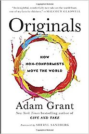 Originals: How Non-Conformists Move the World Hardcover – February 2, 2016