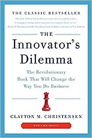 The Innovator's Dilemma: The Revolutionary Book That Will Change the Way You Do Business Paperback – October 4, 2011