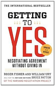 Getting to Yes: Negotiating Agreement Without Giving In Kindle Edition
