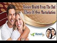 Restore Health From The Bad Effects Of Over Masturbation