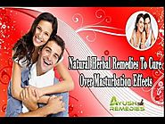 Natural Herbal Remedies To Cure Over Masturbation Effects