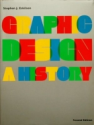 Graphic Design: A History, 2nd Edition