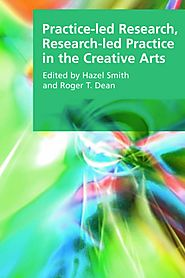 Practice-led Research Research-led Practice in the Creative Arts (Full Text)