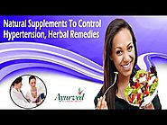 Natural Supplements To Control Hypertension, Herbal Remedies