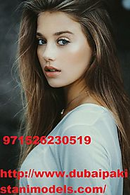 Indian Escorts in Dubai Presented By Dubai Pakistani Models